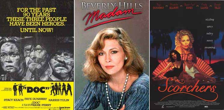 Faye Dunaway in Doc 1971 Beverly Hills Madam 1986 and Scorchers 1991