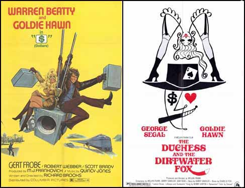 Goldie Hawn in The Heist 1971 and The Duchess and the Dirtwater Fox 1976