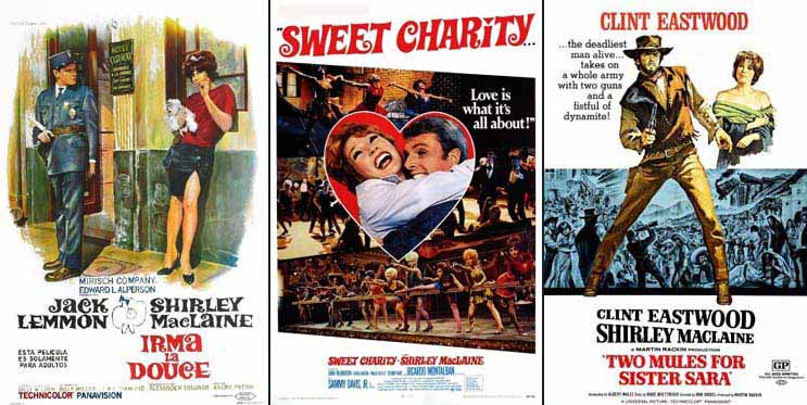 Shirley MacLaine in Irma La Douce 1963 Sweet Charity 1969 and Two Mules For Sister Sara 1970